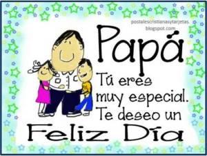 Papá, Eres especial, feliz Día. Felicitaciones en el día del padre. Postal para felicitar a papá. Tarjeta con imágenes para saludar a un padre.